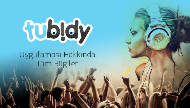 Tubidy Müzik mobil IOS ve Android 2021
