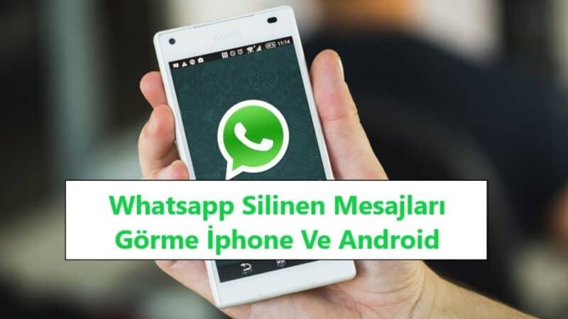 Whatsapp Silinen Mesajları Görme İphone Ve Android